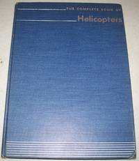 The Complete Book of Helicopters