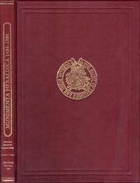 Munimenta Heraldica: MCCCCLXXXIV To MCMLXXXIV