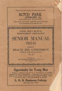 Young Men's Mutual Improvement Association Senior Manual 1922-23 Subject:  Health and Achievement No. 25