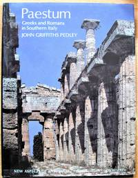 Paestum: Greeks and Romans in Southern Italy.