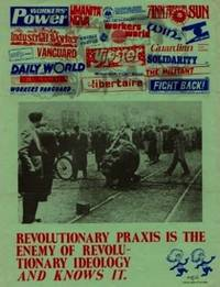 A2 ANARCHIST GROUP :  Revolutionary Praxis is the Enemy of Revolutionary Ideology and Knows It