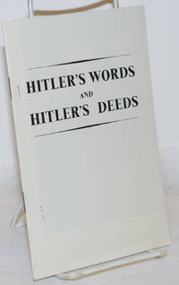 image of Hitler's Words and Hitler's Deeds
