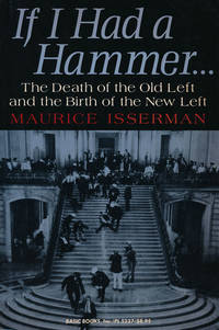 image of If I Had a Hammer...   The Death of the Old Left and the Birth of the New  Left