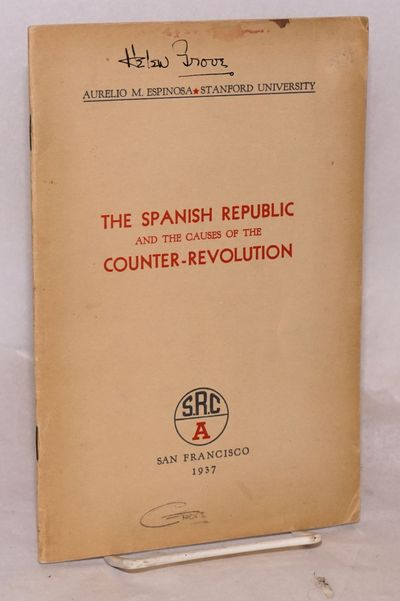 San Francisco: Spanish Relief Committee, 1937. Pamphlet. 21p., wraps evenly browned with minor stain...