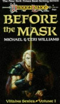 Before the Mask (Dragonlance Saga, Villains Series, Volume 1)