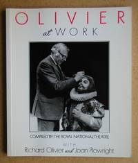 Olivier at Work: The National Years. by  Lyn. Edited By Haill - Paperback - First Edition - 1989 - from N. G. Lawrie Books. (SKU: 41151)