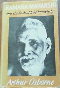 Ramana Maharshi and the Path of Self - Knowledge by  Arthur Osborne - 1st Edition - 1954 - from Chapter 1 Books and Biblio.com