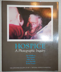 Hospice A Photographic Inquiry (Inscribed by Sally Mann)