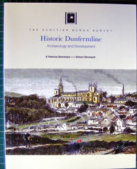 Historic Dunfermline: Archeology and Development