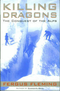 image of Killing Dragons: The Conquest of the Alps