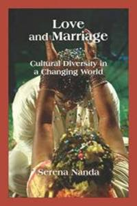 Love and Marriage: Cultural Diversity in a Changing World