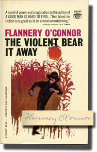 The Violent Bear It Away (First Edition in paperback, signed by the author in 1960 to her publisher)
