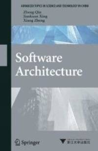 Software Architecture (Advanced Topics in Science and Technology in China)