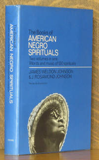 THE BOOK OF AMERICAN NEGRO SPIRITUALS (TWO BOOKS IN ONE)