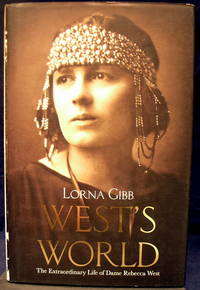 West's World: the Life and Times of Rebecca West