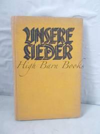 image of Unsere Lieder: En Liederbuch fur die wanderende Jugend