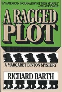 A Ragged Plot: A Margaret Binton Mystery