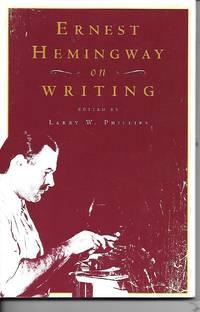 image of Ernest Hemingway On Writing