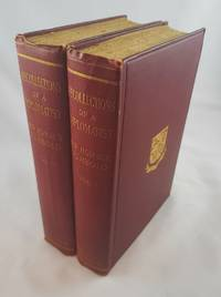 RECOLLECTIONS OF A DIPLOMATIST In Two Volumes