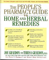 The People\'s Pharmacy Guide to Home and Herbal Remedies