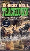 Trackdown by  Robert Bell - Paperback - 1989 - from Melissa E Anderson (SKU: 02180)