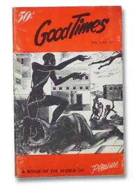 Good Times Vol. 2 No. 20: The Chess-Board of Sex - A Revue of the World of Pleasure [Volume Two Number Twenty]