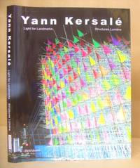 Yann Kersalé [ Light For Landmarks - Structures Lumière ]