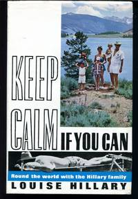 Keep Calm If You Can: Round the World with the Hillary Family