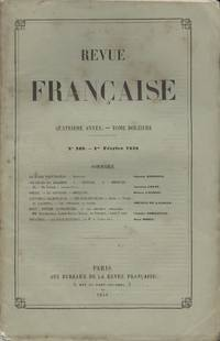 Revue Francaise, Quatrieme Annee - Tome Douzieme, No. 109, 1 Fevrier 1858 [French Review, Fourth...