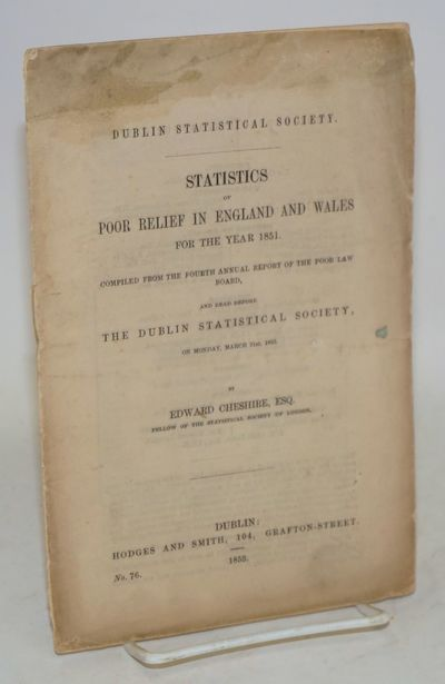 Dublin: Hodges and Smith, 1853. 18p., original wraps, sewn binding, some soiling at edges, some wate...