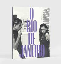 O Rio de Janeiro. by  Bruce WEBER - First Edition - 1986 - from Peter Harrington (SKU: 143864)