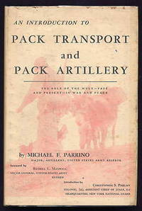 An Introduction to Pack Transport and Pack Artillery. the Role of the Mule  - Past and Present -...