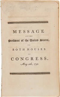 MESSAGE OF THE PRESIDENT...TO BOTH HOUSES OF CONGRESS. MAY 4th, 1798