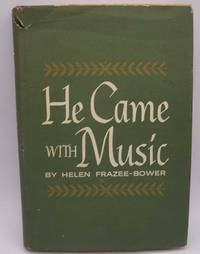 image of He Came With Music