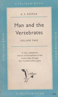 Man and the Vertebrates Volume 2
