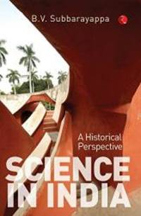 Science in India:: A Historical Perspective