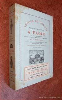 Autour du concile. Souvenirs et croquis d'un artiste a Rome. Ce qui se passe au concile types...