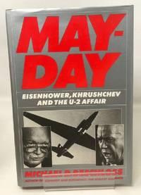 May Day: Eisenhower  Khrushchev  and the U 2 Affair