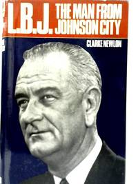 L.B.J. The Man from Johnson City