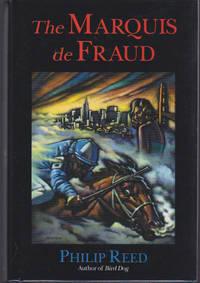 Marquis De Fraud, The
