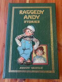 Raggedy Andy: Stories by  Johnny Gruelle - Hardcover - 2005 - from Defunct Books (SKU: 050446)