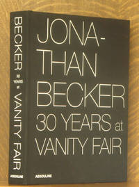 JONATHAN BECKER 30 YEARS AT VANITY FAIR