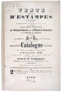 image of Vente publique d'estampes à Vienne. Se composant d'une riche collection de gravures et d'eaux-fortes tant anciennes que modernes et contenant les maîtres: A - L.