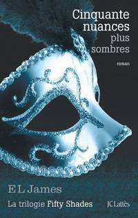 image of Cinquante nuances plus sombres (Fifty Shades  Tome 2)