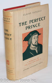 image of The Perfect Prince: A Biography of the King Dom João II (who continued the work of Henry the Navigator)