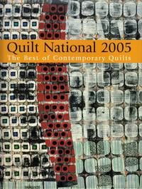 Quilt National 2005: The Best of Contemporary Quilts