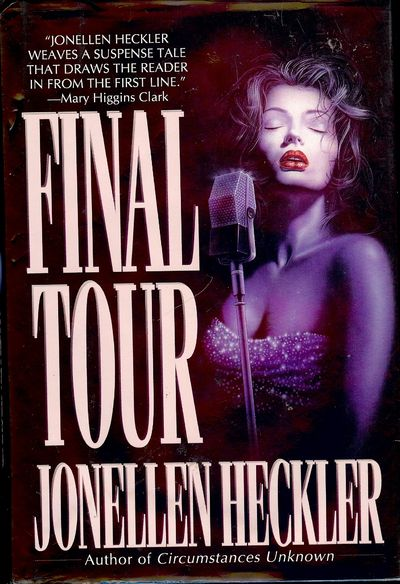 1994. HECKLER, Jonellen. FINAL TOUR. NY: Pocket Books, 1994. 8vo., cloth & boards in dust jacket; 35...