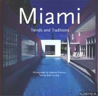 Miami, trends and traditions