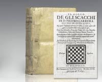 Il Gioco De Gli Scacchi Di D. Pietro Carrera Diviso in Otto Libri. (The Game of Chess).