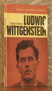 LUDWIG WITTGENSTEIN, THE BEARING OF HIS PHILOSOPHY UPON RELIGIOUS BELIEF